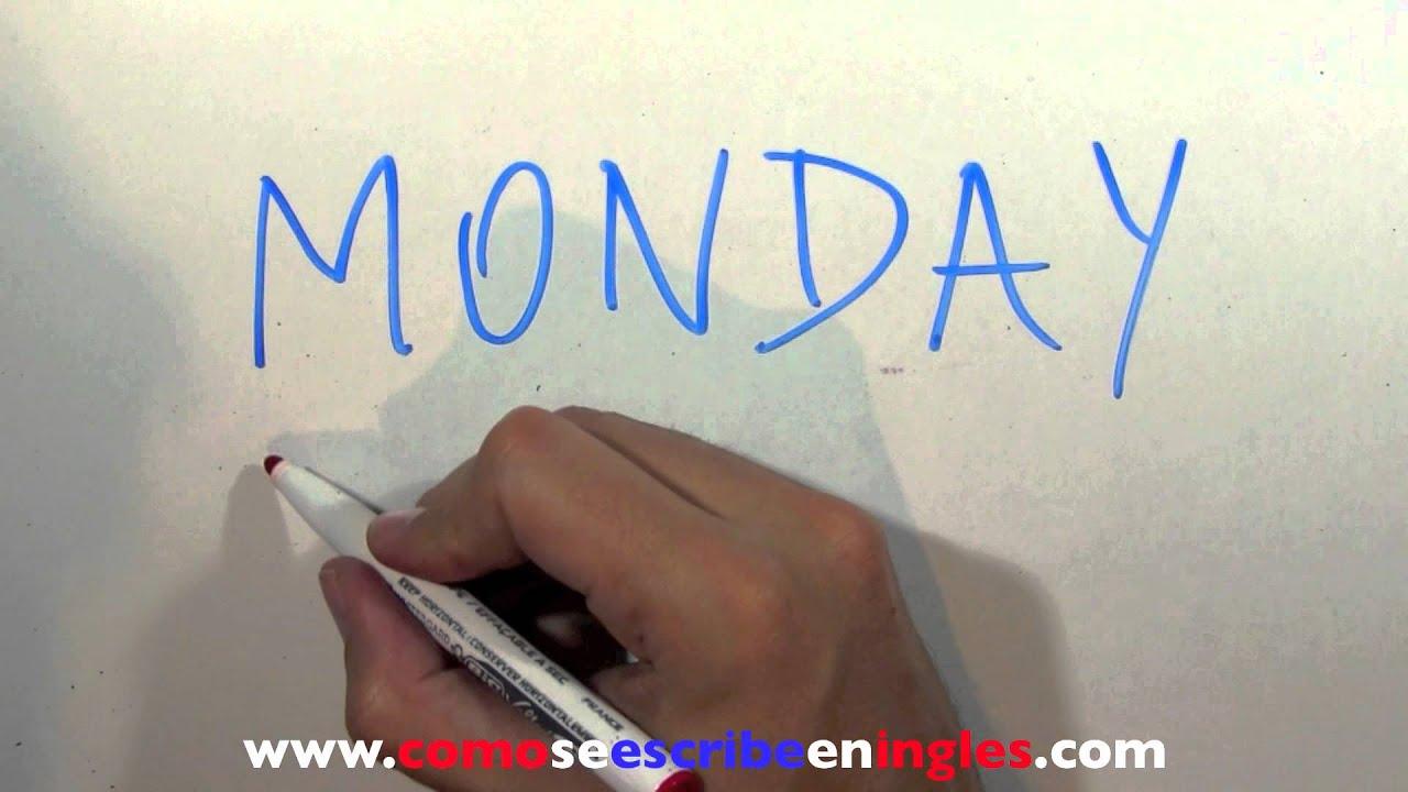 C mo se escribe en ingl s lunes los d as de la semana youtube - Habitacion en ingles como se escribe ...
