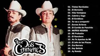 Los Dos Carnales 2021  Exitos Puros Corridos - Lo Mas Nuevo Mix - Álbum Completo 2021