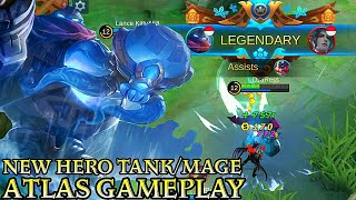 New Hero Atlas Tank/Mage Gameplay - Mobile Legends Bang Bang