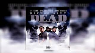 Hiphop Aint Dead - (feat Cyhi The Prynce & Kxng Crooked I )