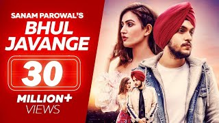 Hauli Hauli Bhul Javange - Sanam Parowal ( Official Video ) - Tru Makers - Latest Punjabi Songs
