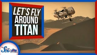 We're Sending a Drone to Saturn's Moon Titan! | SciShow News