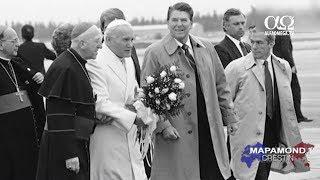 Planul lui Dumnezeu pentru Ronald Reagan si Papa Ioan Paul al II-lea