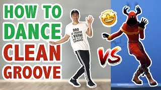 How To Do The Clean Groove Dance In Real Life (Fortnite Dance Tutorial #36) | Learn How To Dance