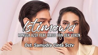 Istimewa (Official Lyrics Video) | Ost. Samudra Cinta
