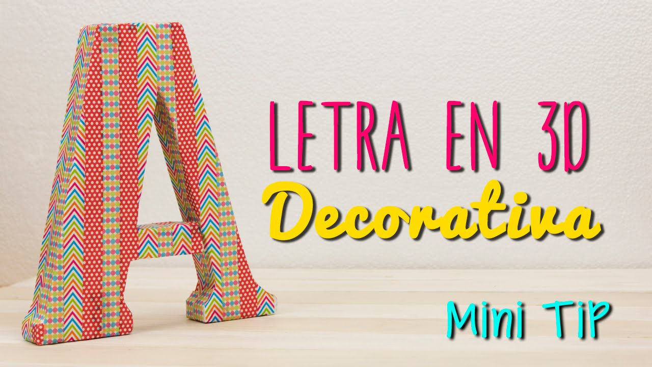Decora tu cuarto letras 3d para decorar tu habitaci n mini tip 56 youtube - Letras para decorar ...