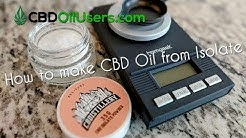 How To Make CBD Oil From Isolate