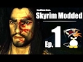 Skyrim, And I'm Dead Already.... Deadlinux plays Skyrim Modded EP 1