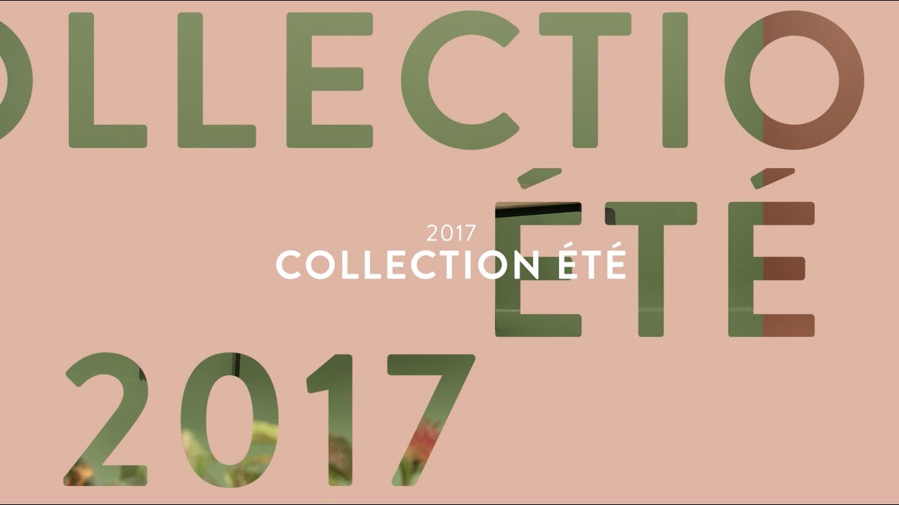 Collection été 2017