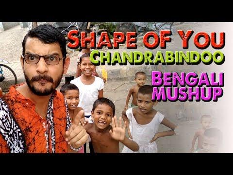 Shape of You | Chandrabindoo | DJ Bapon ( Bengali Mashup )