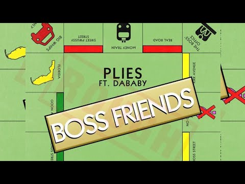 Plies Ft. DaBaby – Boss Friends (Official Audio)