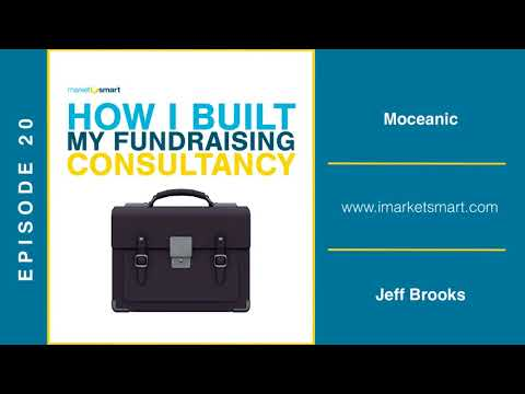 Jeff Brooks - How I Built My Fundraising Consultancy - Episode 20