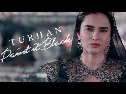 ~ T U R H A N - Paint it Black ~