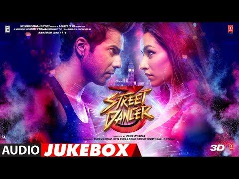 Full Album: Street Dancer 3d  Varun Dhawan,shraddha Kapoor, Nora Fatehi, Prabhu D Audio Jukebox