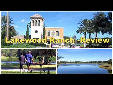 Lakewood Ranch, FL - Review