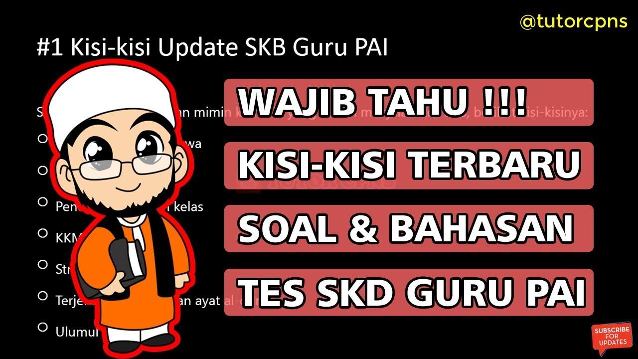 Wajib Tahu Kisi Kisi Update Dan Puluhan Soal Tes Skb Cpns Guru Pendidikan Agama Islam Pai Youtube