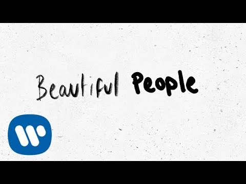 Beautiful People Lyrics Video