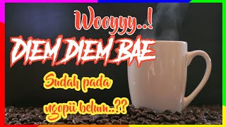 Download lagu Status WA keren Jangan diem bae Ngopi Wooyy