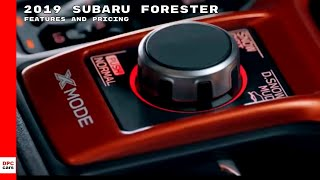 2019 Subaru Forester Features and Pricing