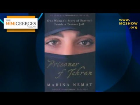 Marina Nemat was Sent to Iran's Evin Prison at 16 - The Mimi Geerges Show