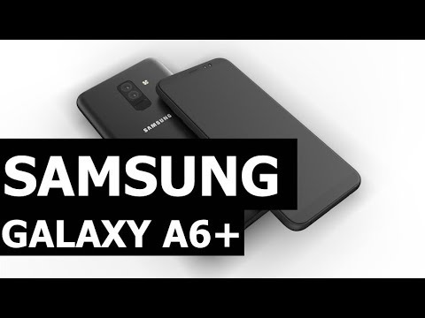 Here's our first look at the Samsung Galaxy A6 Plus