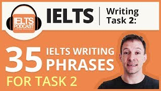 35 IELTS Writing Phrases for Task 2  (copy paste!) 2018