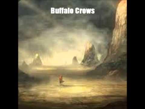 Buffalo Crows (w/Paul Mario Day) - Rivers of Regret