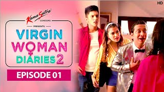Virgin Woman Diaries | S02 | EP 01 | Full Episode | Comedy Web Series | HD