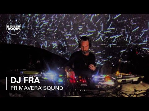 DJ Fra Boiler Room X Bowers & Wilkins Primavera Sound DJ Set