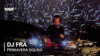 DJ Fra Boiler Room X Bowers & Wilkins Primavera Sound DJ Set