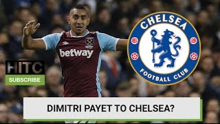 Payet To Chelsea? Daily Transfer Rumour Round-up
