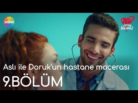 Aşk Laftan Anlamaz 9.Bölüm   Aslı ile Doruk'un hastane macerası