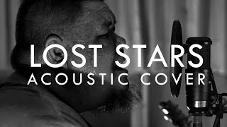 Lost Stars (Begin Again Soundtrack Acousitc Cover) - ต้�...