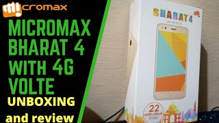 Micromax BHARAT 4 4G VOLTE Q440 UNBOXING AND FULL REVIEW