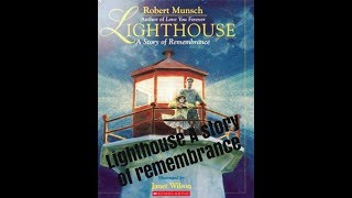 Lighthouse A story of remembrance/ children's book read aloud