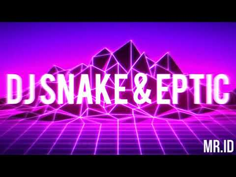 Dj Snake x Eptic - Lawnmower