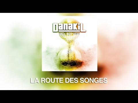 """Danakil - La route des songes (album """"Echos du temps"""") OFFICIEL"""