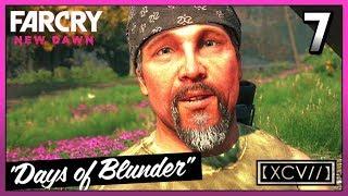 FAR CRY NEW DAWN Walkthrough Gameplay Part 7 · Mission: Days Of Blunder   【XCV//】