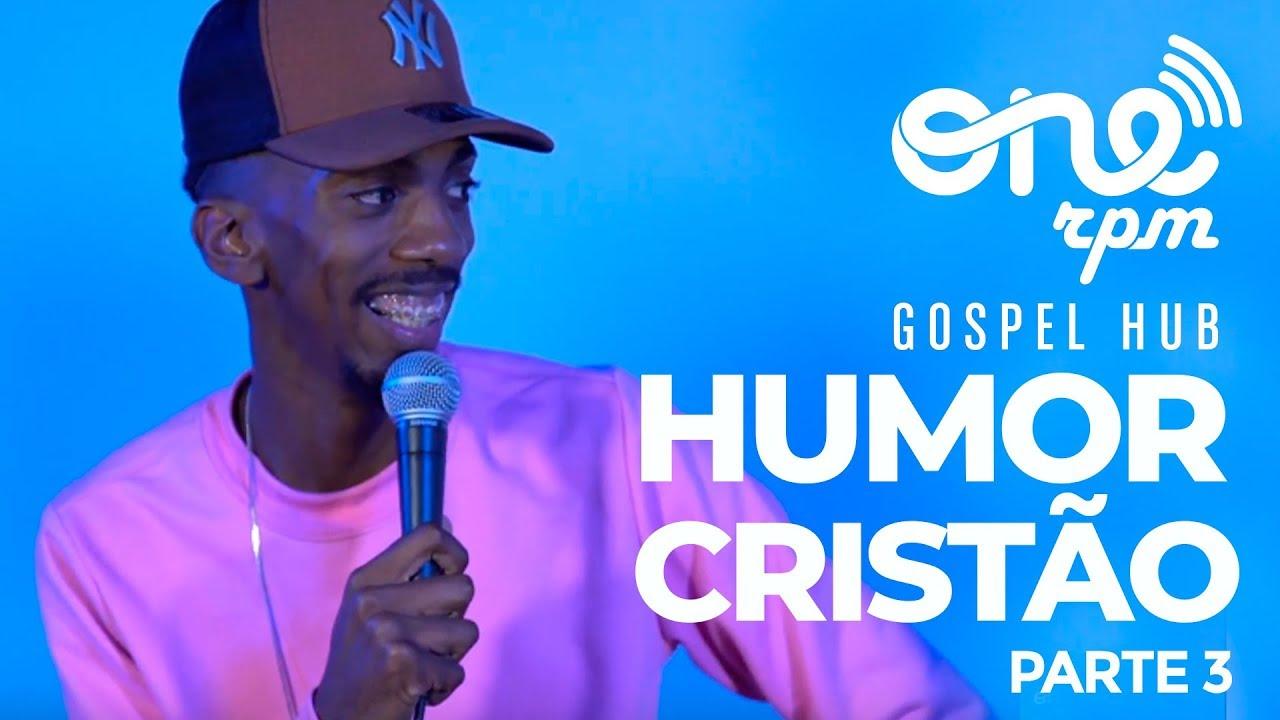 HUB ONErpm Gospel - Humor Cristão (Parte 3)