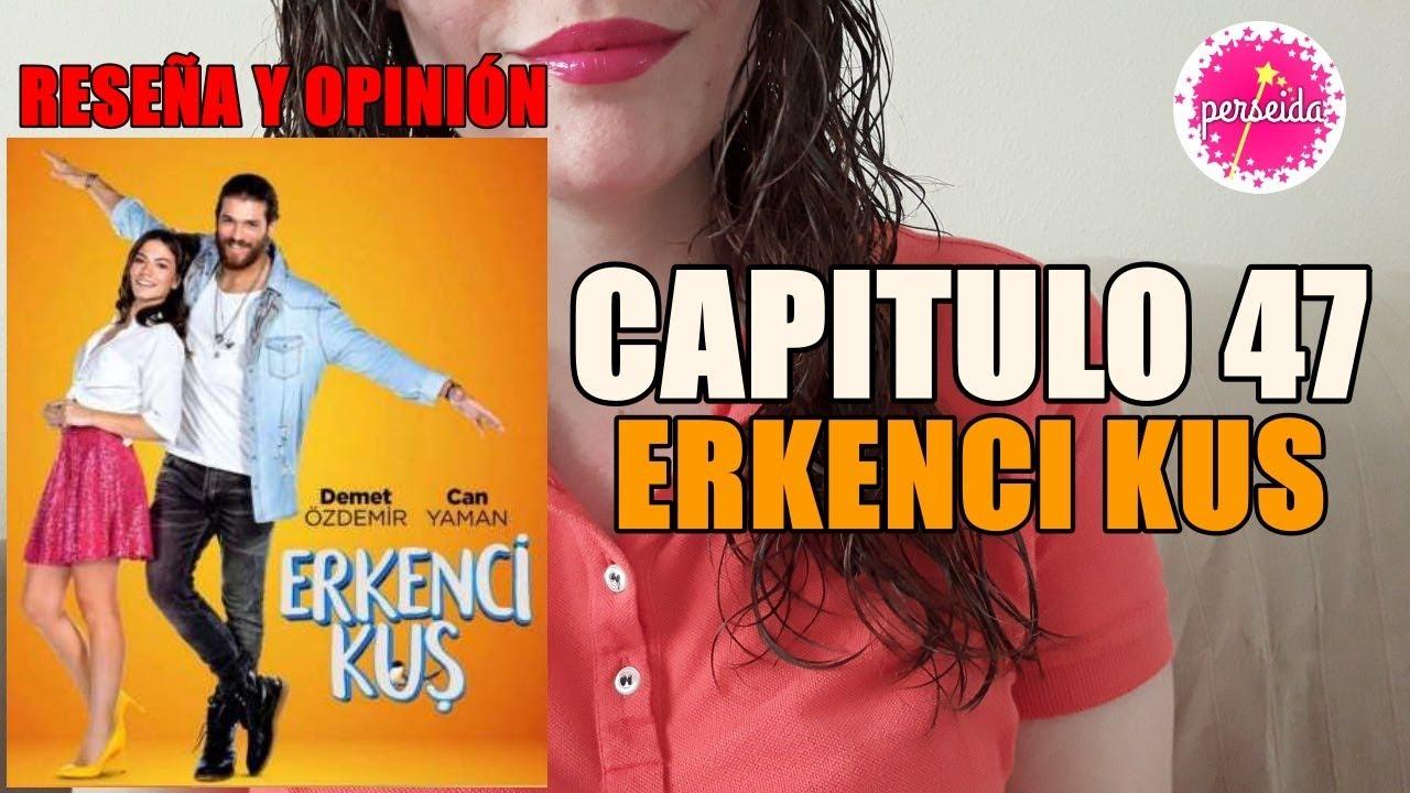 Erkenci Kus Capítulo 48 Pájaro Madrugador Reseña Y Opinión En Español Serie Turca Youtube