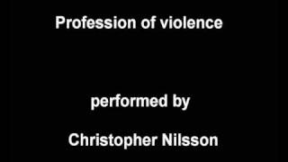 profession of violence by christopher nilsson