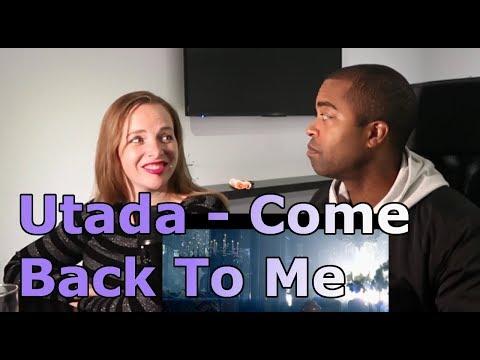 Utada - Come Back To Me (REACTION 🎵)