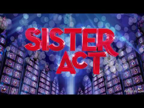 None - 'Sister Act' guaranteed to entertain Festival South audiences!