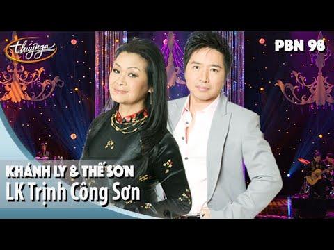 PBN 98 | Khánh Ly & Thế Sơn - LK Chiều Một Mình Qua Phố, Gọi Tên Bốn Mùa
