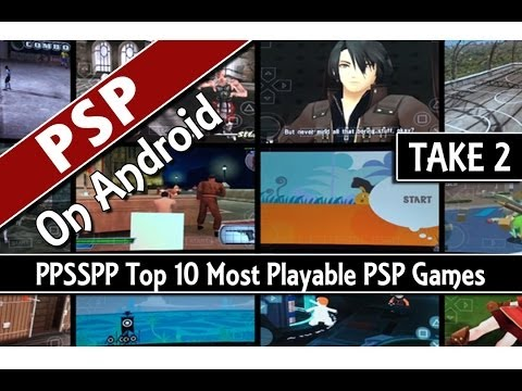 TAKE 2: PPSSPP Top 10 Most Playable PSP Games On Android (PSP Emulator)