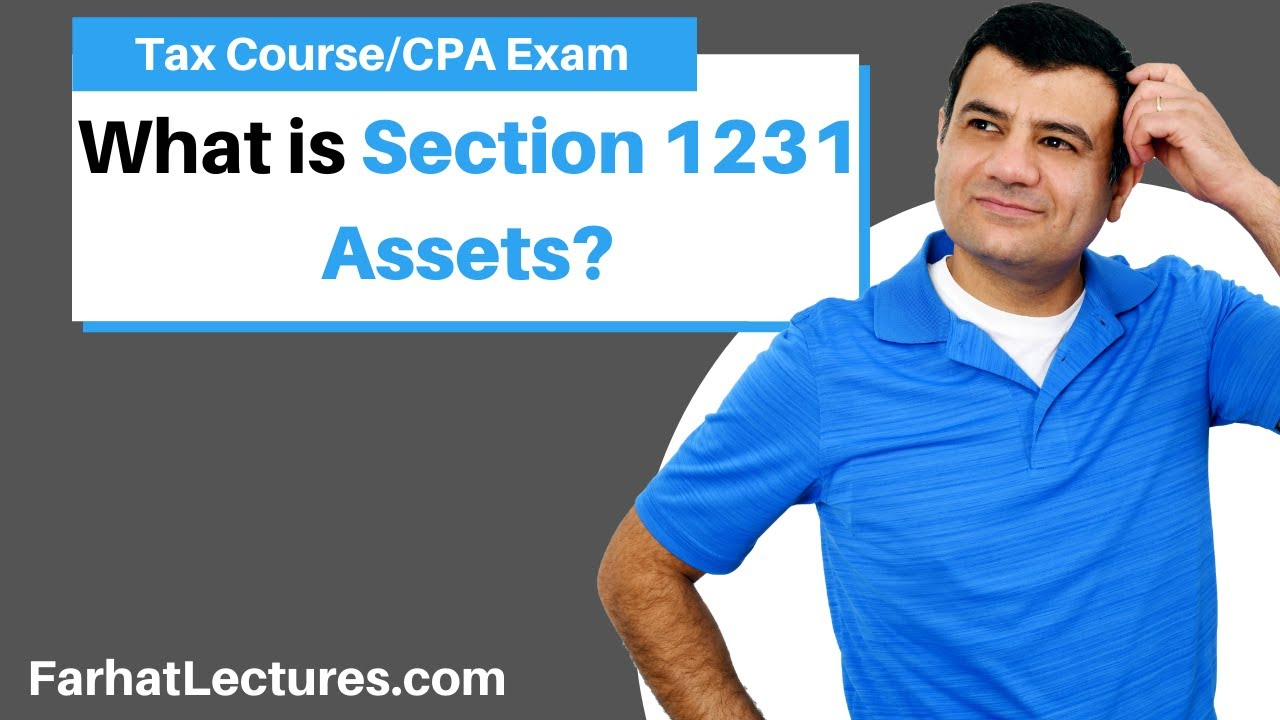 Section 1231 Assets | Income Tax Course | Tax Cuts and ...