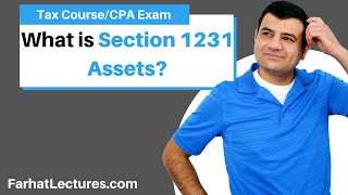Section 1231 Assets   Income Tax Course   Tax Cuts and Jobs Act   CPA exam Regulation   TCJA 2017