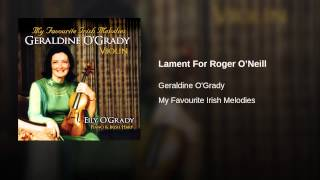 Lament For Roger O'Neill
