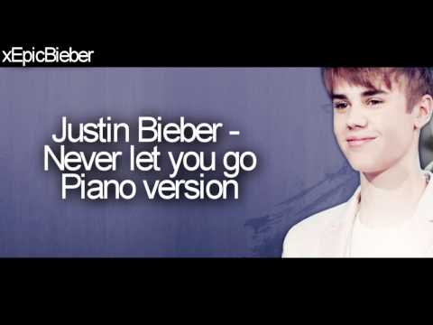 Justin Bieber Never Let You Go Piano Version