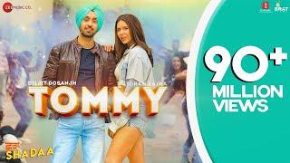 TOMMY SHADAA | Diljit Dosanjh | Sonam Bajwa | Raj Ranjodh | Latest Punjabi Song 2019